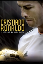 copertina film Cristiano Ronaldo - Il mondo ai suoi piedi (Blu-Ray Disc)
