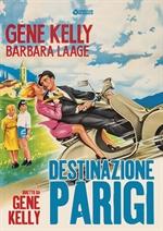 copertina film Destinazione Parigi (Cineclub Classico)