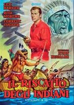 copertina film Il riscatto degli indiani - Restaurato in HD (Cineclub Classico)