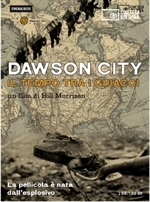 copertina film Dawson City - Il tempo tra i ghiacci (Cinemalibero) (Blu-Ray Disc + 2 DVD + Booklet)